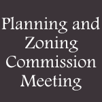 Planning and Zoning Commission Meeting.png